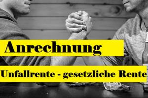 Read more about the article Anrechnung Unfallrente auf Rente der gesetzlichen Rentenversicherung erklärt!