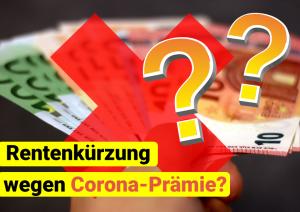 Read more about the article Corona-Prämie wird nicht auf Rente angerechnet